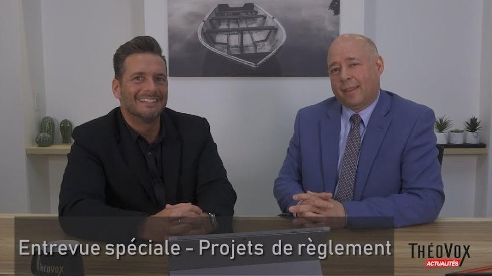 TheoVox Actualités – Entrevue spéciale sur le Projet de Règlement