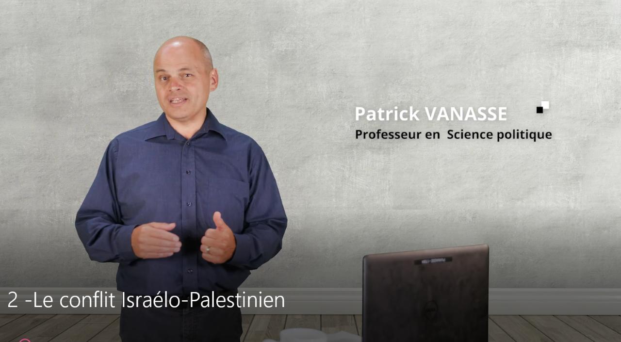 Le conflit israélo palestinien Partie 2 de 5
