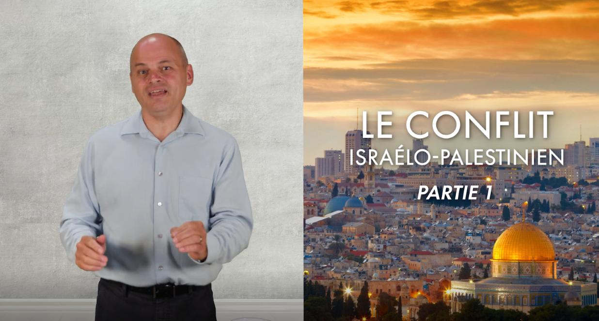 Le conflit israélo palestinien Partie 1 de 5