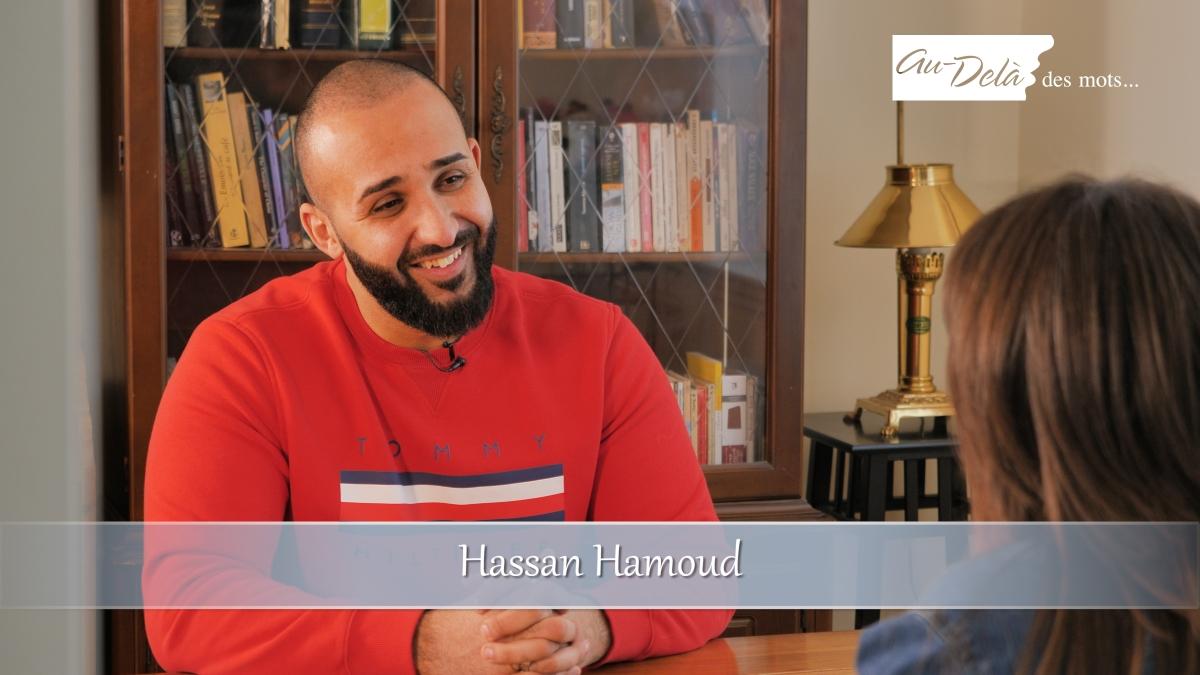 Au Delà des Mots – Hassan Hamoud