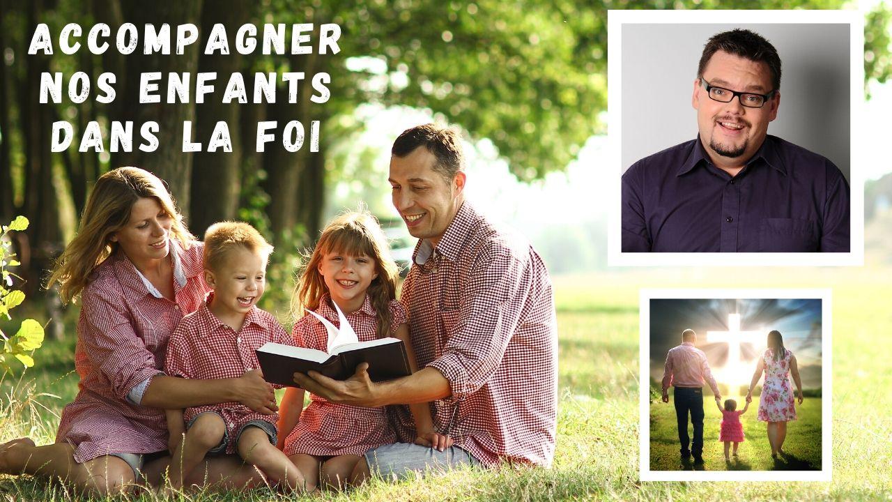 # 9 / 10 Accompagner nos enfants dans la foi